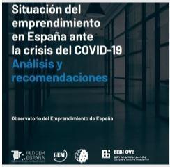 Nuevo Informe GEM: Situación del emprendimiento en España ante la crisis del COVID-19. Análisis y recomendaciones 2020