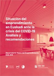 El emprendimiento en Euskadi ante la crisis del COVID-19. Análisis y recomendaciones